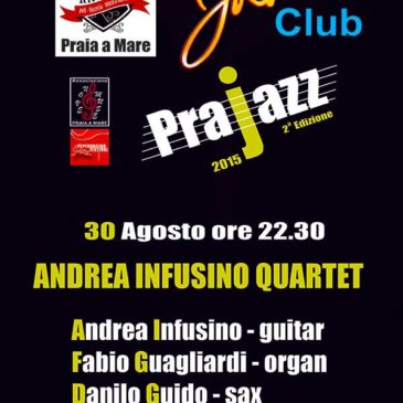 Andrea Infusino Quartet live PraJazz – Praia a Mare