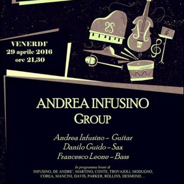 Andrea Infusino Jazz Group @ La Tavernetta di Pianopoli 29 apr 2016