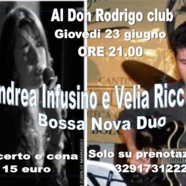 Andrea Infusino e Velia Ricciardi Bossa Nova duo al Don Rodrigo