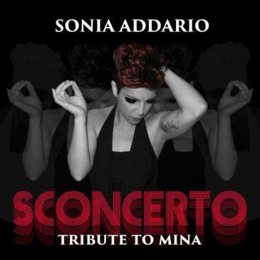 """""""Sconcerto"""" tributo a Mina di Sonia Addario"""