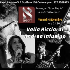 Andrea Infusino e Velia Ricciardi duo @ Aleph Crotone