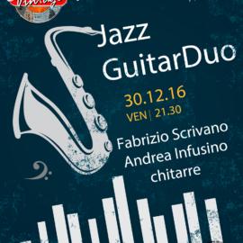 Con Fabrizio Scrivano, Jazz Guitar Duo @ VintageClub Spezzano Piccolo (CS) 30/12/16