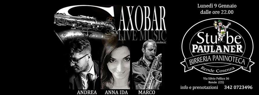 Andrea Infusino & Saxobar live @ Stube Paulaner di Rende 9 gen