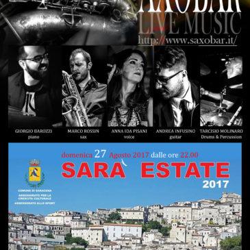 Saxobar Live @ Saracena: Sara Estate