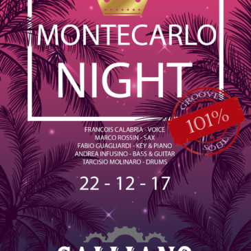 Montecarlo Night al Galliano, Industrial Bistrot