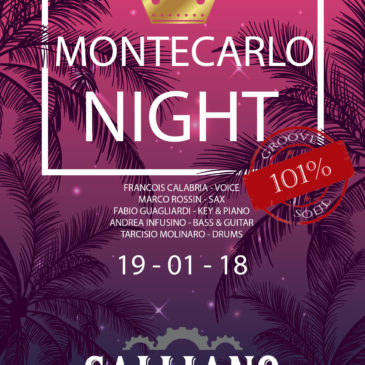 Montecarlo Night @ Galliano Industrial Bistrot