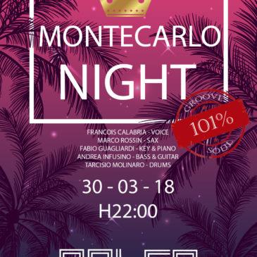 Montecarlo Night @ Palco